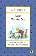 Now We Are Six (Pooh Original Edition) by A.A. Milne, A. A. Milne cover image