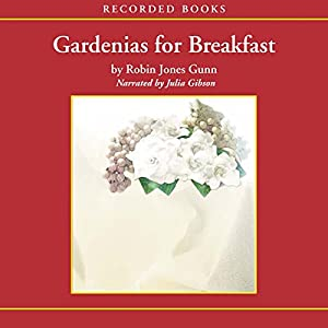 Gardenias for Breakfast Audiobook