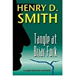 img - for [ TANGLE AT BRIAR FORK: A JOSH DRAPER MYSTERY ] By Smith, Henry D, II ( Author) 2010 [ Paperback ] book / textbook / text book
