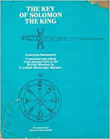 The Key of Solomon the King (Clavicula Salomonis): S ...