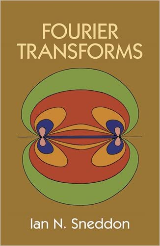 Fourier Transforms (Dover Books on Mathematics)