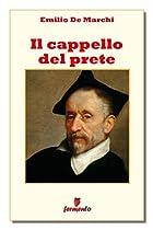 IL CAPPELLO DEL PRETE (CLASSICI DELLA LETTERATURA E NARRATIVA SENZA TEMPO) (ITALIAN EDITION)