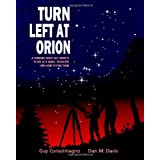 Turn Left at Orion: A Hundred Night Sky Objects to See in a Small Telescope - and How to Find Themby Guy Consolmagno