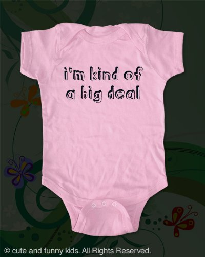 i'm kind of a big deal - cute funny baby onesie