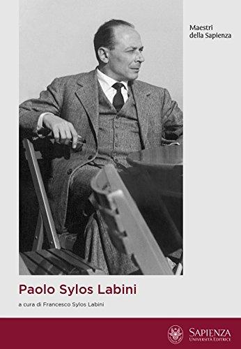 paolo-sylos-labini-economista-e-cittadino-maestri-della-sapienza-italian-edition