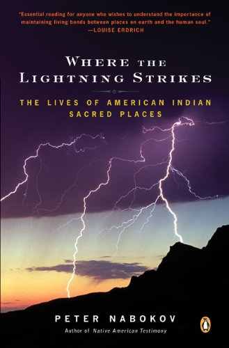 Where the Lightning Strikes: The Lives of American Indian...