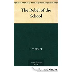 The Rebel of the School (English Edition)