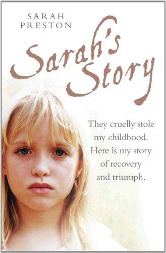 Sarah Preston - Sarah's Story