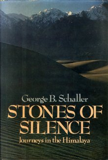 Stones of Silence: Journeys in the Himalaya, George B. Schaller