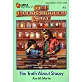 The Truth about Stacey (The Baby-Sitters Club #3) (0590421247) by Ann M. Martin