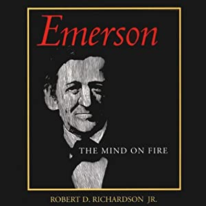 Emerson: The Mind on Fire | [Robert D. Richardson]