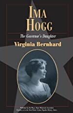 Ima Hogg: The Governor's Daughter - Paperback