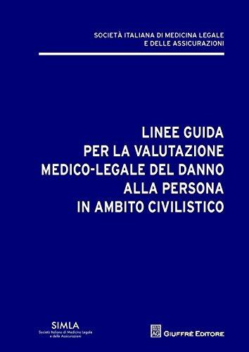 Linee guida per la valutazione del danno alla persona in ambito civilistico PDF