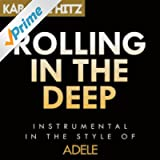 Rolling In The Deep (Originally By Adele) [Instrumental]