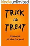 Trick or Treat: A Bedlam Falls All Hallows Eve Special (Asylum Lake: Parting The Veil)