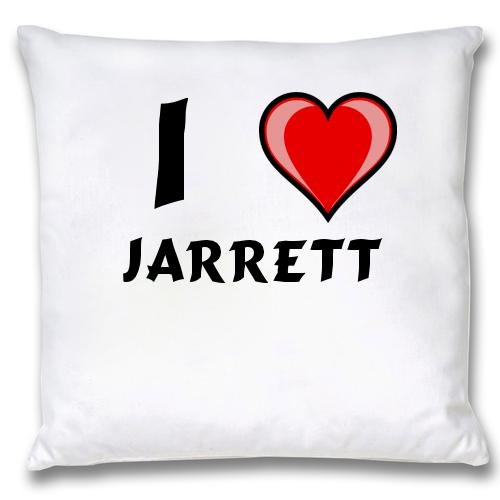 White Cushion Cover with I Love Jarrett (first name/surname/nickname) first love