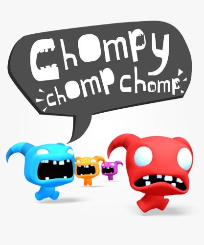 Chompy Chomp Chomp [Download]