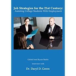 Job Strategies for the 21st Century: Assisting College Students With Employment