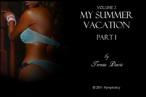 Nymphoticy: My Summer Vacation - Part 1