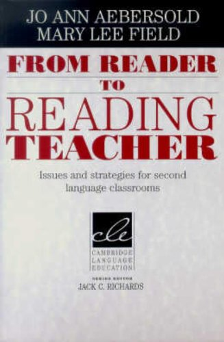 From Reader to Reading Teacher: Issues and Strategies for...