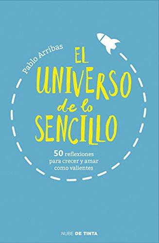 El Universo De Lo Sencillo (NUBE DE TINTA)