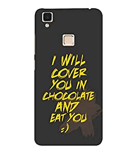 EPICCASE Chocolate and You Mobile Back Case Cover For VIVO V3 (Designer Case)