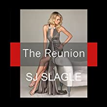 The Reunion Audiobook by SJ Slagle Narrated by Chantelle Clarke