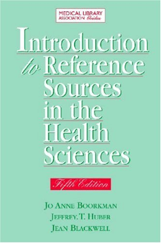 Introduction to Reference Sources in the Health Sciences, Fifth Edition