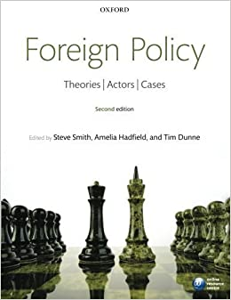 Foreign policy theories actors cases by smith steve hadfield