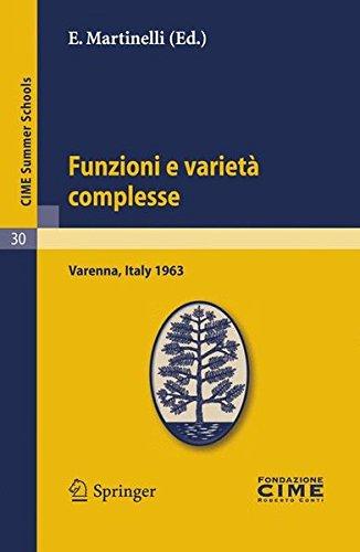 Funzioni e varietà complesse: Lectures given at a Summer School of the Centro Internazionale Matematico Estivo (C.I.M.E