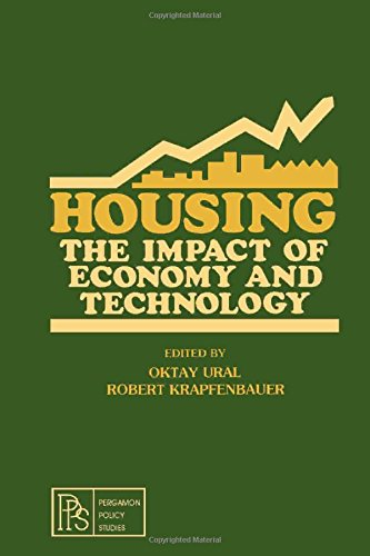 Housing: The Impact of Economy and Technology (Pergamon policy studies on urban and regional affairs)