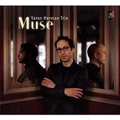 Yaron Herman Trio - Muse