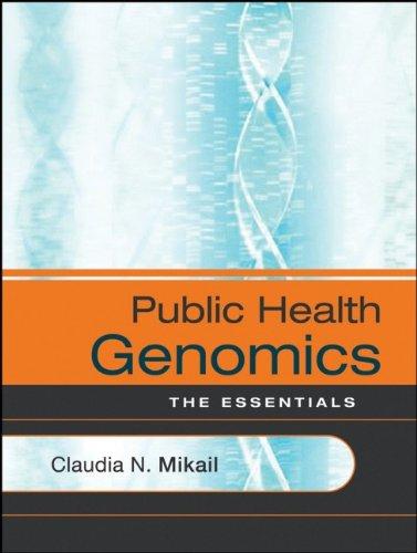 Public Health Genomics: The Essentials