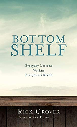 Image for Bottom Shelf Everyday Lessons Within Everyone's Reach