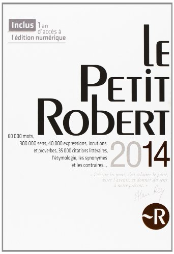 Dictionnaire Le Petit Robert 2014 (French Edition)
