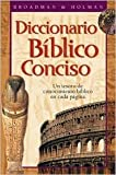 img - for Diccionario Biblico Conciso Holman Publisher: B&H Publishing Group book / textbook / text book