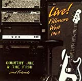 Live at Fillmore West 1969 Live Edition by Country Joe & The Fish (1996) Audio CD