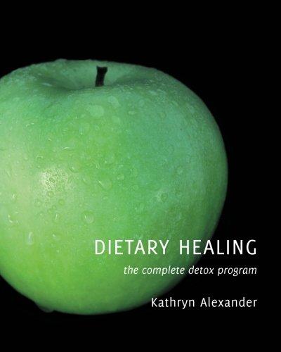 Dietary Healing: the complete detox program PDF