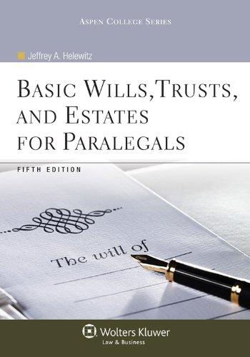 Basic Wills Trusts & Estates for Paralegals, 5th...