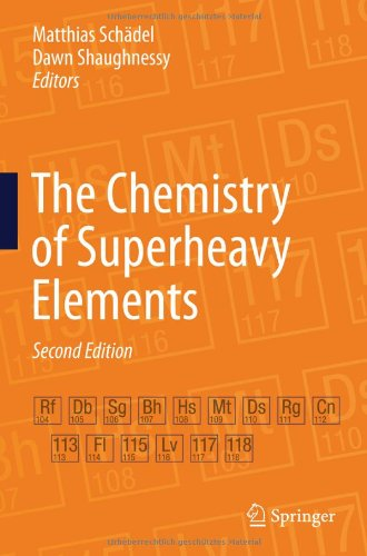 The Chemistry Of Superheavy Elements
