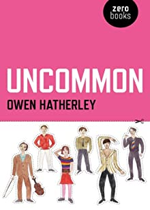 Owen Hatherley – Uncommon