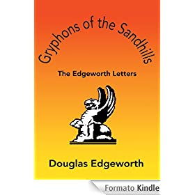 Gryphons of the Sandhills: The Edgeworth Letters (English Edition)
