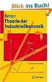 Theorie der Industrie�konomik (Springer-Lehrbuch)