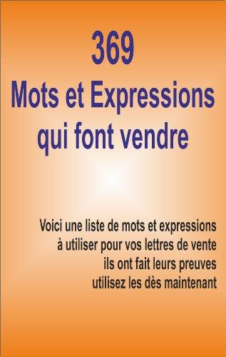 Couverture du livre 369 môts et expressions qui font vendre
