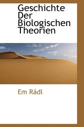 Geschichte Der Biologischen Theorien