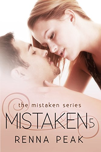 Mistaken 5 (The Mistaken Series) (Mistaken By Renna Peak compare prices)