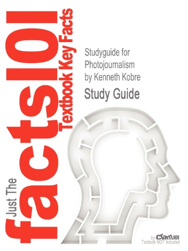 Studyguide for Photojournalism by Kobre, Kenneth, ISBN 9780750685931