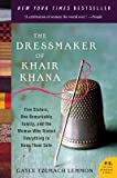 img - for The Dressmaker of Khair Khana( Five Sisters One Remarkable Family and the Woman Who Risked Everything to Keep Them Safe)[DRESSMAKER OF KHAIR KHANA -LP][LARGE PRINT] [Paperback] book / textbook / text book