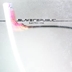 Slave Republic - Electric One