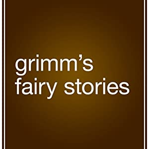 Grimm's Fairy Stories | [The Brothers Grimm, Margaret Hunt (translator)]